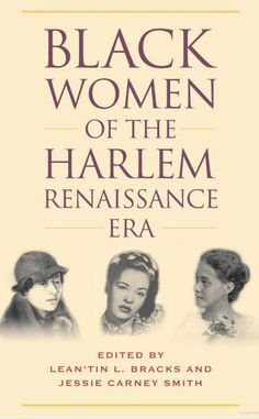 """Read """"Black Women of the Harlem Renaissance Era"""" by available from Rakuten Kobo. The Harlem Renaissance is considered one of the premier literary periods for the creative and intellectual blossoming of. Black History Books, Black History Facts, Black Books, Black History Inventors, Women's History, British History, Ancient History, Good Books, Books To Read"""
