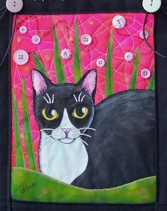 jbe200quilts:    Tuxedo Cat Art Quilt  by Lisa Monica Nelson  The background is hand dyed and free motion quilted. The cat and grass are hand painted and sewn on. Embellished with vintage buttons, backed onto heavy poplin and hand stitched around the edges.