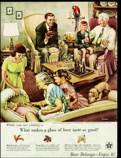 Beer In Ads Visiting The Grandparents - Brookston Beer Bulletin Pin Up Vintage, Vintage Humor, Vintage Ads, Vintage Posters, Vintage Photos, Funny Vintage, Retro Funny, Vintage Soul, Beer Advertisement