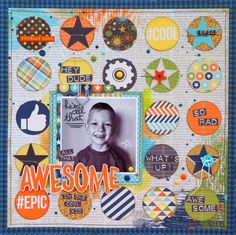 All that Awesome in one Cool Kid - Scrapbook.com