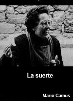 DVD CINE 1923 - La suerte (1963) España. Dir.: Mario Camus. Documental. Sinopse: estamos en Madrid, ao comezo dos 60. É inverno. O variado mundo das apostas, xogos, lotarías, quinielas e cupóns alcanza o seu momento álxido. O Nadal é o tempo onde a ansia de posuír a sorte precisa asomarse a outra vida, faise común en todas as vontades. Despois, a espera. Aí termina o ciclo da ilusión para reabrirse ao día seguinte.