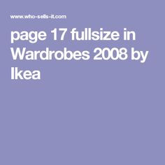 page 17 fullsize in Wardrobes 2008 by Ikea