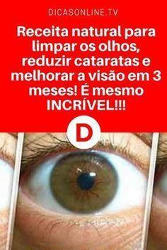 Melhorar visão | Receita natural para limpar os olhos, reduzir cataratas e melhorar a visão em 3 meses! É mesmo INCRÍVEL!!!