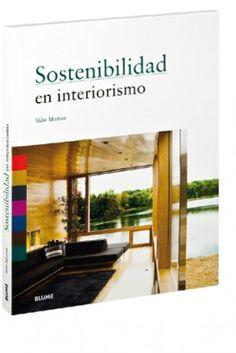 Una obra edificante y significativa que explica a los interioristas los principios, las herramientas y los conocimientos prácticos necesarios para impulsar cambios sostenibles.