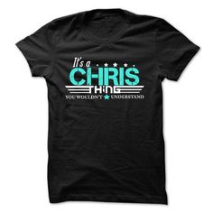 CHRIS .Its A CHRIS Thing You Wouldnt Understand - T Shi - #flannel shirt #sweaters for fall. BUY TODAY AND SAVE => https://www.sunfrog.com/Names/CHRIS-Its-A-CHRIS-Thing-You-Wouldnt-Understand--T-Shirt-Hoodie-Hoodies-YearName-Birthday-51247871-Guys.html?68278