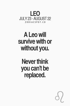 Leo Quotes, Zodiac Quotes, True Quotes, Quotes To Live By, Mommy Quotes, People Quotes, Leo Zodiac Facts, Zodiac Funny, Leo Horoscope