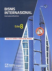 BISNIS INTERNASIONAL EDISI 8 – International Business Disertai CD Book, Ricky W. Griffin