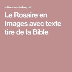 Le Rosaire en Images avec texte tire de la Bible