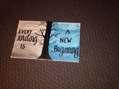 Canvas Painting Every Ending Is A New Beginning Cute PaintingsDiy