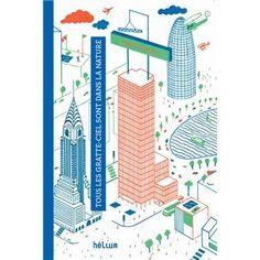 Tous les gratte-ciels sont dans la nature - broché - Didier Cornille - Livre - Fnac.com