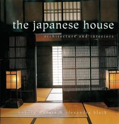 The Japanese House: Architecture and Interiors by Alexandra Black http://www.amazon.com/dp/0804832625/ref=cm_sw_r_pi_dp_01w1ub1V77TKQ
