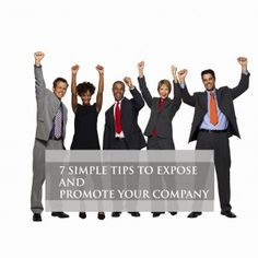 7 SIMPLE TIPS TO EXPOSE AND PROMOTE YOUR COMPANY | Career Advice Tips