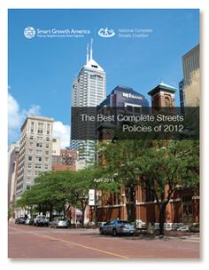 Announcing the best Complete Streets policies of 2012 | Smart Growth America