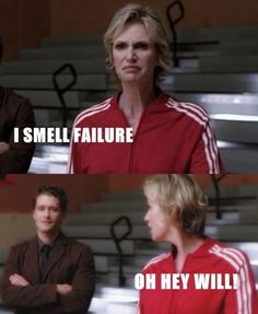 I smell failure... Oh hey Will