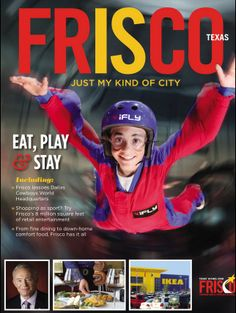 Did you know that Frisco is home iFLY Dallas, the region's only indoor skydiving experience? Check out more unique Frisco attractions in our 2014 Visitors Guide, and keep it bookmarked for easy travel planning!