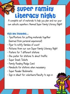 A fun pack full of materials for implementing your own literacy night! Invite parents and families to participate in 7 fun superhero themed activities, centered on the book, Dex: Heart of a Hero. This pack includes...- Tips/Pointers for putting materials together (learned from personal experience!)- Flyer to notify families of event- Pictures of the stations from our own Super Family Literacy Night- Posters for 7 different stations- One poster for stations to direct traffic- Super Snack ...