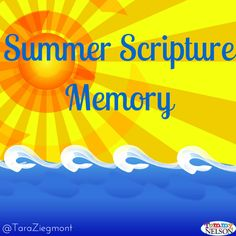 Summer memory verses for kids and how to help them memorize Scripture - Free download!