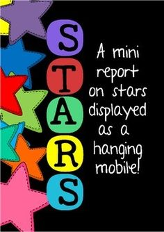 Space ReportStars: A Mini-Report CraftivityA mini-report on stars that students can turn into a hanging mobile!Students complete the information required for each star (4 pages in total) using books within the classroom or internet research. Guiding questions are listed on each page to help students plan and write about each topic for their report.Page 1: What is a star? (students write about what a star is, what they are made of and where they are born).Page 2: Types of Stars (students…