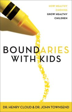 Boundaries with Kids: How Healthy Choices Grow Healthy Children: Henry Cloud, John Townsend, have it, need to read it! Boundaries Book, Books To Read, My Books, Henry Cloud, Kids Series, Raising Teenagers, Parenting Books, Parenting Tips, Single Parenting