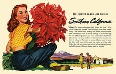 What the depths of winter look like in Southern California. #vintage #1940s #travel #ads