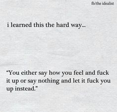 What sucks is when you tell someone how you feel, but they don't really listen and don't seem to care at all