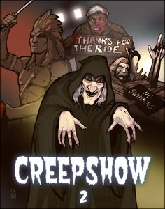 Creepshow 2 (1987) | Good to the last gasp! | Artwork by Grant Gould [©2008]