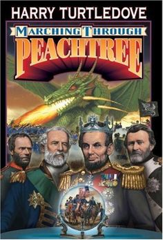 Harry Turtledove, Marching Through Peachtree #AltHistory