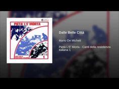 Dalle Belle Città · Mario De Micheli