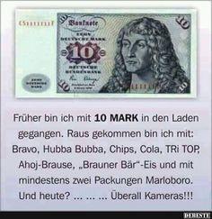 Früher bin ich mit 10 MARK in den Laden gegangen | DEBESTE.de, Lustige Bilder, Sprüche, Witze und Videos