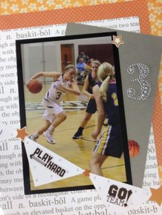 Basketball scrapbook idea!