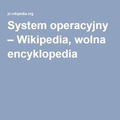 System operacyjny – Wikipedia, wolna encyklopedia