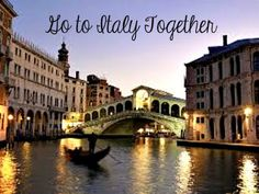 """Bucket List:  Go to Italy together with my family!  """"Tu Sei Sempre Nel Mio Cuore!"""" ~ You are always in my heart!"""
