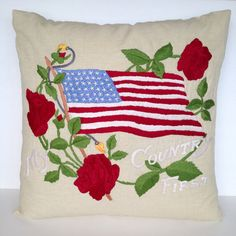 Decorative square pillow cover embroidered vintage-style with a stunning collection of our US Flag, roses and the statement My Country First. 100%
