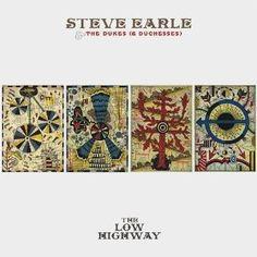 Steve Earle: The Low Highway