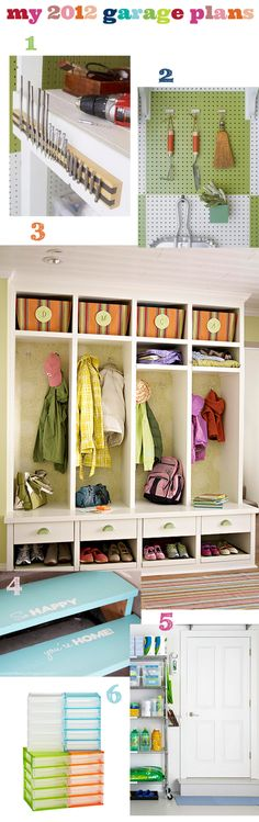 Paint peg boards a bright color and use to store garden tools, dust pan, etc.  No entryway in the house? Put a mudroom storage cubby in the garage.   Put a shelf rack near the door to hold dog food, cleaning supplies, paper towels etc.