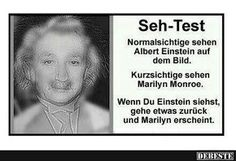 Vision Test: Normal vision people will see Albert Einstein in the picture. Near-sighted people will see Marilyn Monroe. Note: If you see Einstein then step back a ways to see Marilyn appear. Image Facebook, Que Horror, Mind Tricks, Eye Tricks, Brain Tricks, Facebook Humor, Albert Einstein, Mind Blown, Laugh Out Loud