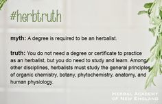 It is a common misconception that one must have a degree to practice herbalism in the U.S.. While studying and learning is critical, a degree is not required. That's #herbtruth.