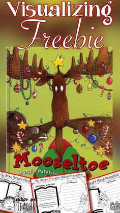 Have your students practice visualizing with this freebie after reading Mooseltoe.