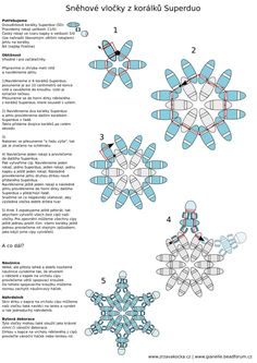 PEARL SNOWFLAKE - FREE Pattern. Use: SuperDuos (SD), Seed beads 11/0, Czech drop beads 5/0 (or other beads of similar size), needle and thread (Fireline). Page 2 of 2