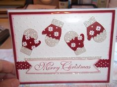 SU Mittens card - glimmer paper - bjl I could not find this on Stampinconnection. If someone knows who made this please leave a comment and let me know where to find it. Homemade Christmas Cards, Christmas Cards To Make, Noel Christmas, Xmas Cards, Christmas Greetings, Homemade Cards, Holiday Cards, Handmade Christmas Greeting Cards, Stampinup Christmas Cards