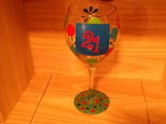Handpainted 21 Wine Glass  I can customize any glass to your liking. If you are interested in customized or personalized glasses, please send me a