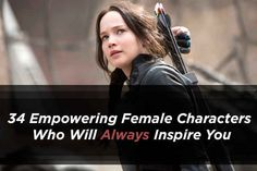 34 Empowering Female Characters Guaranteed To Inspire You