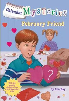 Calendar Mysteries #2: February Friend by Ron Roy,John Steven Gurney, Click to Start Reading eBook, It's a mystery every month from popular A to Z Mysteries author Ron Roy!February is for Friend...In