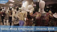Senac Moda Informação - Inverno 2016 - Senac São Paulo