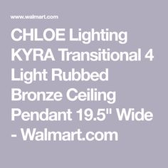 """CHLOE Lighting KYRA Transitional 4 Light Rubbed Bronze Ceiling Pendant 19.5"""" Wide - Walmart.com Ceiling Pendant, Pendant Lighting, Kitchen Island Lighting, Wall Outlets, Industrial Style, Cleaning Wipes, Chloe, Walmart"""