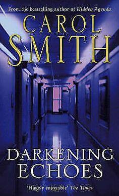 Darkening Echoes by Carol Smith (Paperback, 1996)