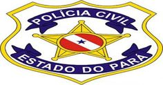 POLÍCIA DO PARÁ                                 Ao Alcance de Todos!: POLÍCIA CIVIL DO PARÁ PRENDE ASSOCIAÇÃO CRIMINOSA ...