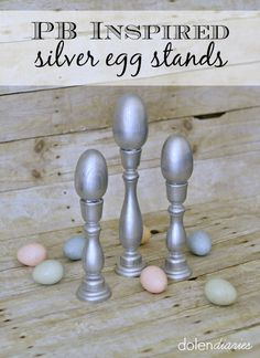 PB Inspired Silver Egg Stands {Dolen Diaries for The Crafting Chicks}