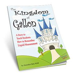 Kingdom of Gallon - Liquid Measurement Ebook Free! Learn gallon, half gallon, quart, pint, cup with pictures and a story. Easy!