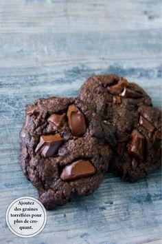 Ma recette préférée? Ces cookies tout chocolat, encore meilleurs passés quelques minutes sous le grill...